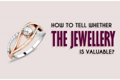 How To Tell Whether The Jewelry Is Valuable?